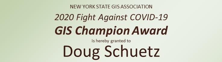 2020 GIS Champion:  Doug Schuetz