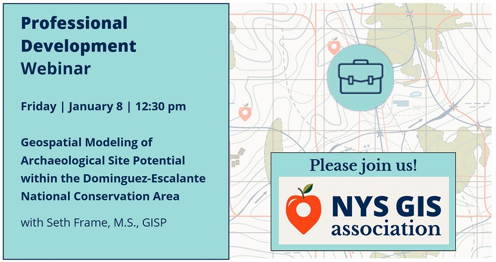 WEBINAR ALERT!!! Geospatial modeling of archaeological site potential within the Dominguez-Escalante National Conservation Area