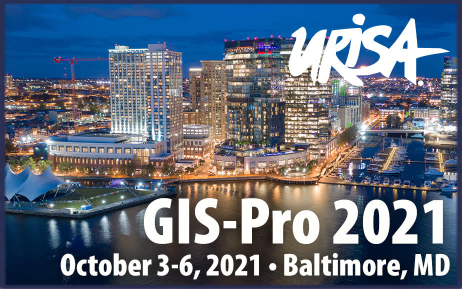 Presentation Proposals Invited for GIS-Pro 2021 in Baltimore